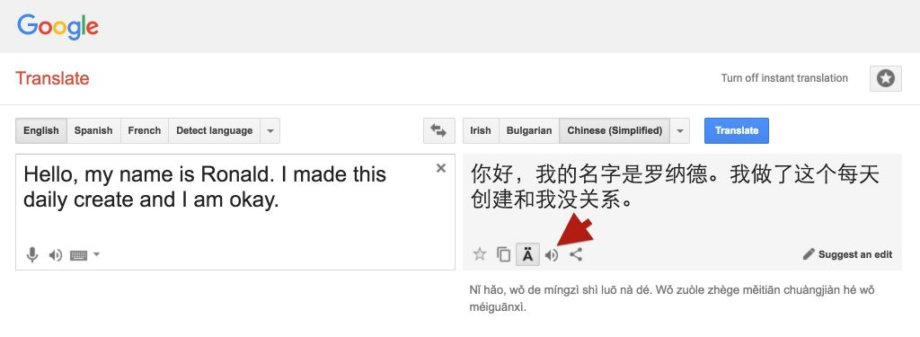 Note that not all languages provided by Google Translate offer audio playback. Look for the speaker icon.